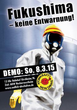 Fukushima - keine Entwarnung! Demo am So. 8.3.15 zum AKW Neckarwestheim